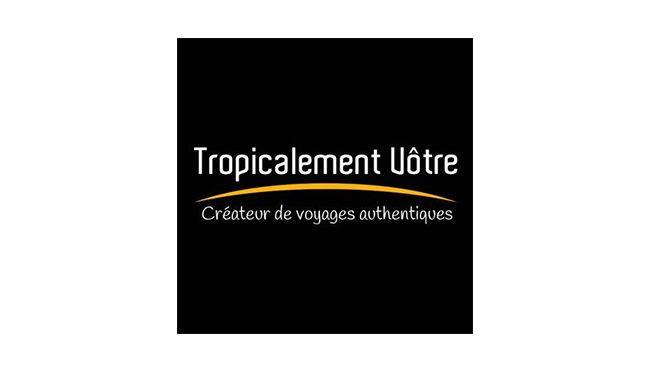Tropicalement Votre image